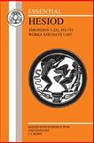 Essential Hesiod : Selections from Theogony and Works and Days, Rowe, C. J., 0906515157