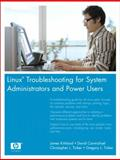 Linux Troubleshooting for System Administrators and Power Users, Kirkland, James and Carmichael, David, 0131855158