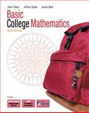 Basic College Mathematics, Slater, Jeffrey and Blair, Jamie, 0132085151