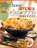 Simple and Delicious Cookbook, Taste of Home Editorial Staff, 0898215153