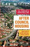 After Council Housing : Britain's New Social Landlords, Mullins, David and Pawson, Hal, 1403935157