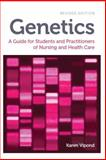 Genetics : A Guide for Students and Practitioners of Nursing and Health Care, Vipond, Karen, 1908625155