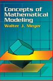 Concepts of Mathematical Modeling, Meyer, Walter J., 0486435156