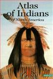 Atlas of Indians of North America, Gilbert Legay, 0812065158