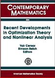 Recent Developments in Optimization Theory and Nonlinear Analysis : AMS-IMU Special Session on Optimization and Nonlinear Analysis May 24-26, 1995, Jerusalem, Simeon Reich, Yair Censor, 0821805150
