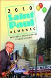 2010 Saint Paul Almanac, Editor: Kimberly Nightingale, 0977265153