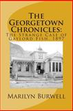 The Georgetown Chronicles, Marilyn Burwell, 148237515X