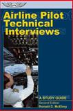 Airline Pilot Technical Interviews, Ronald D. McElroy, 1560275154