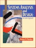 Systems Analysis and Design : An Active Approach, Marakas, George M., 0130225150