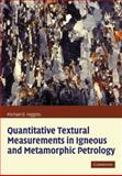 Quantitative Textural Measurements in Igneous and Metamorphic Petrology 9780521135153