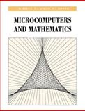 Microcomputers and Mathematics, Bruce, J. W. and Giblin, P. J., 0521375150