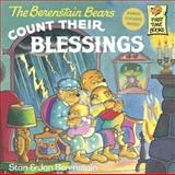 The Berenstain Bears Count Their Blessings, Stan Berenstain and Jan Berenstain, 0613065158