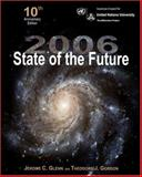 2006 State of the Future, Glenn, Jerome C. and Gordon, Theodore J., 0972205152