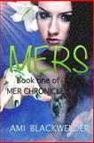 The Mers, Ami Blackwelder, 1466455152