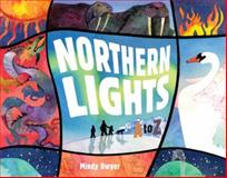 Northern Lights A to Z, Mindy Dwyer, 1570615152
