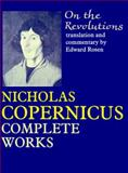 On the Revolutions : Nicholas Copernicus Complete Works, Copernicus, Nicolaus, 0801845157