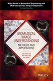 Biomedical Image Understanding : Methods and Applications, Lim, 1118715152