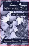 End-Stage Dementia Care, C. R. Kovach, 1560325151