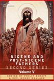 Nicene and Post-Nicene Fathers : Second Series Volume V Gregory of Nyssa, , 1602065152