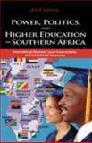 Power, Politics, and Higher Education in Southern Africa : International Regimes, Local Governments, and Educational Autonomy, Cossa, José Augusto, 1604975156
