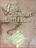 Faith, Reason and Earth History : A Paradigm of Earth and Biological Origins by Intelligent Design, Brand, Leonard, 1883925150