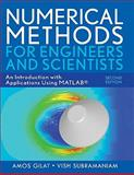 Numerical Methods for Engineers and Scientists : An Introduction with Applications Using MATLAB, Gilat, Amos and Subramaniam, Vish, 0470565152