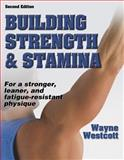 Building Strength and Stamina, Wayne L. Westcott and Nautilus Human Performance Systems Staff, 0736045155