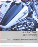 AutoCAD 2002 and the Fundamentals of Mechanical Drafting, Jefferis, Alan, 0766815153