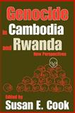 Genocide in Cambodia and Rwanda : New Perspectives, Cook, Susan E., 1412805155