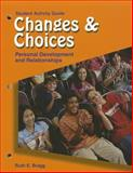 Changes and Choices, Ruth E. Bragg, 1590705157