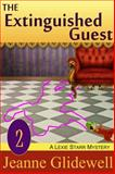 The Extinguished Guest (a Lexie Starr Mystery, Book 2), Jeanne Glidewell, 1614175152