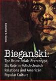 Bieganski, Danusha Goska, 1936235153