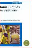Ionic Liquids in Synthesis, Peter Wasserscheid, Thomas Welton, 3527305157