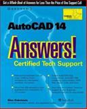 AutoCAD 14 Answers! : Certified Tech Support, Finkelstein, Ellen, 0078825156