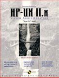 """HP-UX 11.X System Administration """"How-To"""" Book, Poniatowski, Marty and Hewlett-Packard Professional Books Staff, 0130125156"""