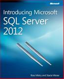 Introducing Microsoft SQL Server 2012, Mistry, Ross and Misner, Stacia, 073566515X