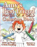 Amy's Best Friend, Prayers of a Child: Coloring Book, Ernie Rosenberg, 1479155152