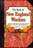 The Book of New England Wisdom, Criswell Freeman and Sean Kanan, 1887655158