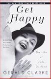 Get Happy, Gerald Clarke, 0385335156