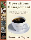 Operations Management : Creating Value along the Supply Chain, Russell, Roberta S. and Taylor, Bernard W., 0470095156