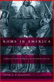 Rome in America, Peter R. D'Agostino, 0807855154