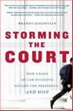Storming the Court, Brandt Goldstein, 1416535152