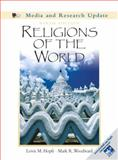 Religions of the World : Media and Research Update, Hopfe, Lewis M. and Woodward, Mark R., 0131195158
