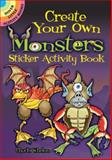 Create Your Own Monsters Sticker Activity Book, Chuck Whelon, 0486475158