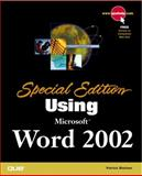 Using Microsoft Word 2002, Michael Larson and Bill Camarda, 0789725150