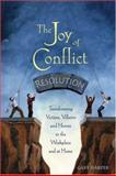 The Joy of Conflict Resolution, Gary Harper, 0865715157