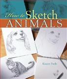 How to Sketch Animals, Kaaren Poole, 1402735154