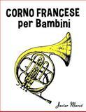 Corno Francese per Bambini, Javier Marcó, 1499245157