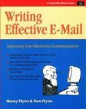 Writing Effective E-Mail, Flynn, Nancy and Flynn, Tom, 1560525150