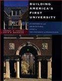 Building America's First University : An Historical and Architectural Guide to the University of Pennsylvania, Thomas, George E. and Brownlee, David B., 0812235150